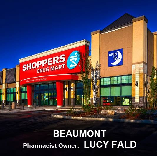 Shoppers Drug Mart Beaumont, AB, is locally owned and operated by Lucy Fald